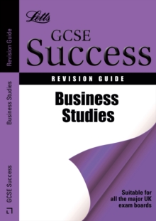 Letts GCSE Success : Business Studies: Revision Guide, Paperback