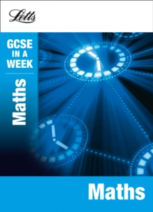 Letts GCSE in a Week Revision Guides : Maths, Paperback Book