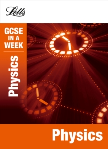 Letts GCSE in a Week Revision Guides : Physics, Paperback