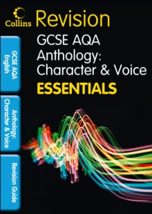 AQA Poetry Anthology: Character and Voice : Revision Guide, Paperback