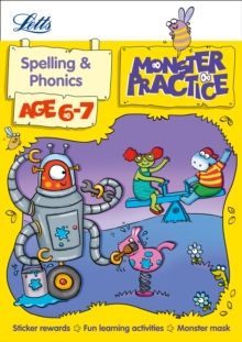 Letts Monster Practice : Spelling and Phonics Age 6-7, Paperback