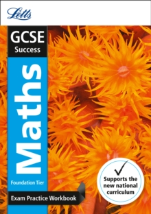 Letts GCSE Revision Success - New Curriculum : GCSE Maths Foundation Exam Practice Workbook, with Practice Test Paper, Paperback