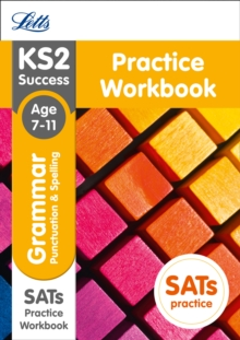 KS2 Grammar, Punctuation and Spelling Sats Practice Workbook : 2018 Tests, Paperback Book