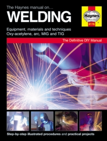 The Haynes Manual on Welding, Board book