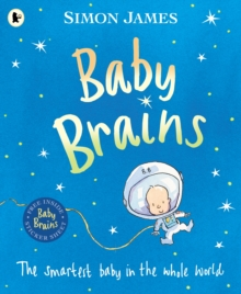 Baby Brains : The Smartest Baby in the Whole World, Paperback
