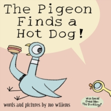 The Pigeon Finds a Hotdog!, Paperback
