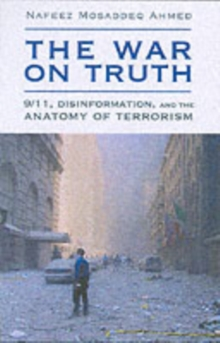 The War on Truth : Disinformation and the Anatomy of Terrorism, Paperback