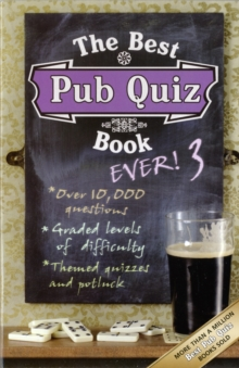 The Best Pub Quiz Book Ever! 3 : 3, Paperback