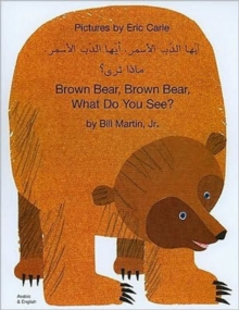 Brown Bear, Brown Bear, What Do You See? In Arabic and English, Paperback