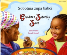 Grandma's Saturday Soup in Polish and English, Paperback Book
