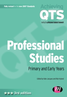 Professional Studies : Primary and Early Years, Paperback