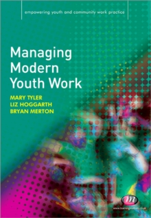 Managing Modern Youth Work, Paperback