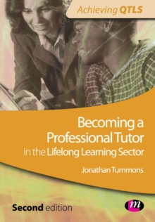 Becoming a Professional Tutor in the Lifelong Learning Sector, Paperback