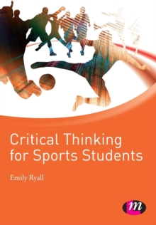 Critical Thinking for Sports Students, Paperback
