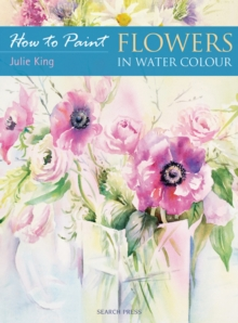 Flowers in Water Colour, Paperback