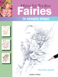 How to Draw Fairies : In Simple Steps, Paperback