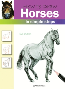 How to Draw Horses : In Simple Steps, Paperback Book