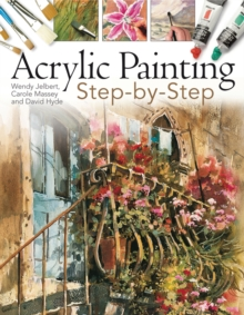 Acrylic Painting : Step-by-step, Paperback