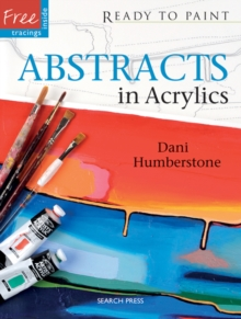 Abstracts in Acrylics, Paperback