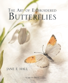 The Art of Embroidered Butterflies, Hardback