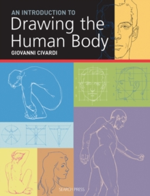 An Introduction to Drawing the Human Body, Paperback