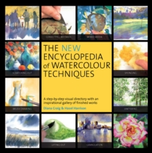 New Encyclopedia of Watercolour Techniques, Paperback
