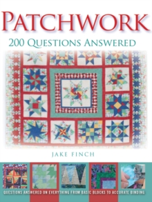 Patchwork: 200 Questions Answered, Paperback Book