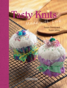 Tasty Knits : Made with Love, Hardback