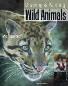 Drawing and Painting Wild Animals, Paperback