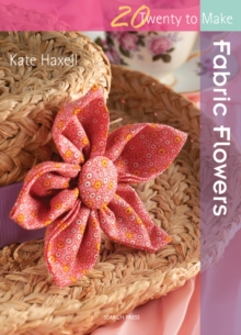 Fabric Flowers, Paperback
