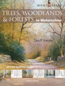 Trees, Woodlands and Forests : In Watercolour, Paperback