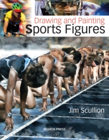 Drawing & Painting Sports Figures, Paperback