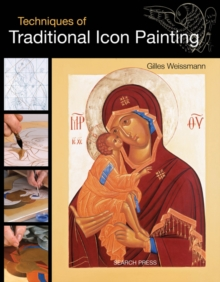 Techniques of Traditional Icon Painting, Paperback