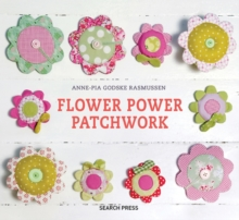 Flower Power Patchwork, Hardback