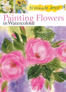 Painting Flowers in Watercolour, Paperback