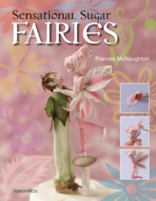Sensational Sugar Fairies, Paperback Book