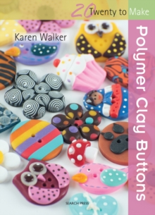 Polymer Clay Buttons, Paperback