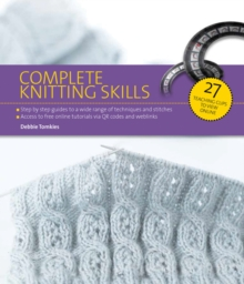 Complete Knitting Skills : Online Movie Book Guides, Paperback