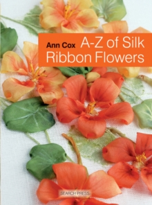 A-Z of Silk Ribbon Flowers, Paperback
