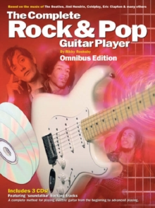 Complete Rock and Pop Guitar Player Omnibus Edition (Book and 3cds) : Omnibus Edition, Paperback Book