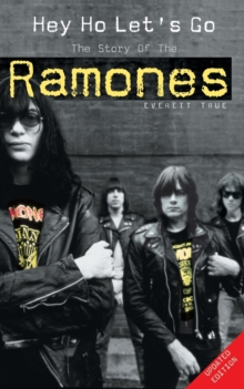 "Hey Ho Let's Go : The Story of the ""Ramones"", Paperback Book"