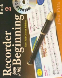 Recorder from the Beginning : Pupil Book Bk. 2, Paperback