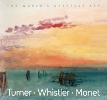 Turner, Whistler, Monet, Paperback Book