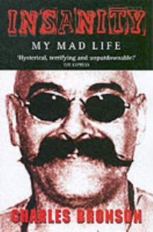 Insanity : My Mad Life, Paperback