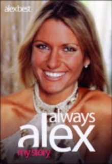 Always Alex : My Story, Hardback