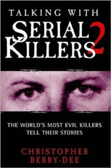 Talking with Serial Killers 2, Hardback