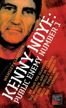 Kenny Noye : Public Enemy No 1, Paperback