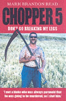Chopper 5 : Don't Go Breaking My Legs, Paperback Book