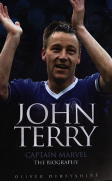 John Terry : Captain Marvel, the Biography, Paperback