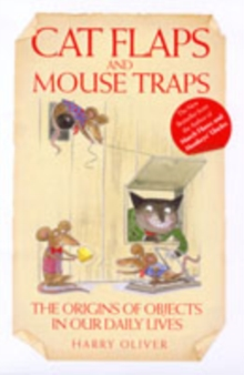 Cat Flaps and Mouse Traps, Hardback